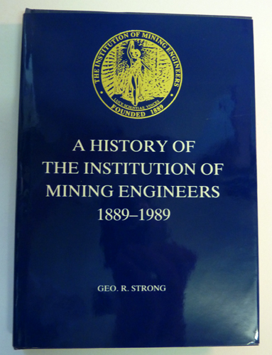 Image for A History of the Institution of Mining Engineers 1889-1989