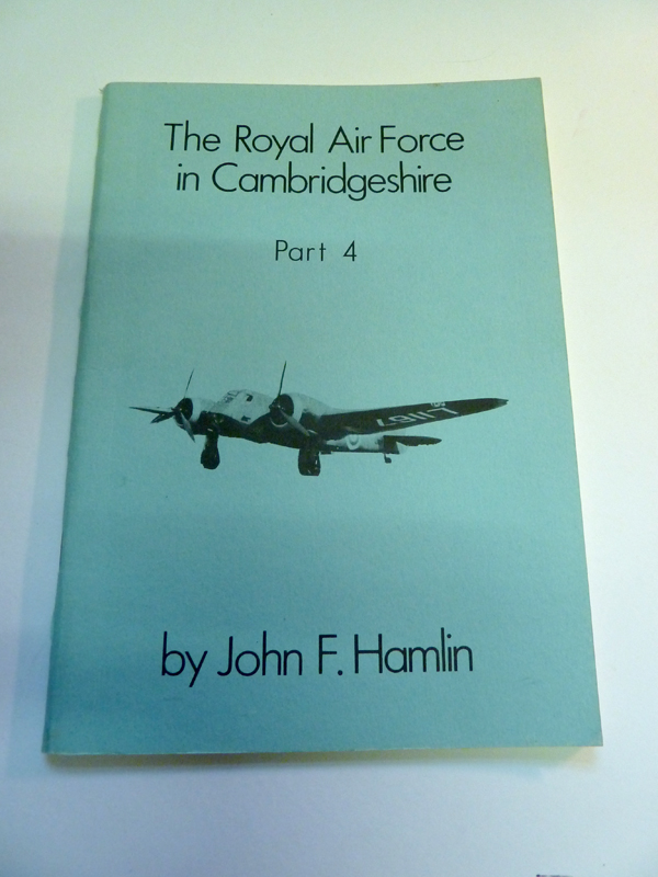 Image for The Royal Air Force in Cambridgeshire Part 4. The Histories of RAF Upwood and RAF Warboys