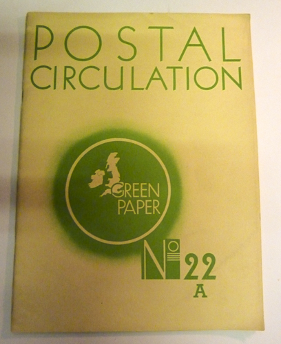 Image for The Post Office Green Papers Number 22A: Postal Circulation
