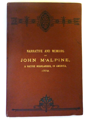 Image for Genuine Narratives and Concise Memoirs of Some of the Most Interesting Exploits and Singular Adventures of J M'Alpine, a Native Highlander, from the Time of His Emigration from Scotland to America, 1773