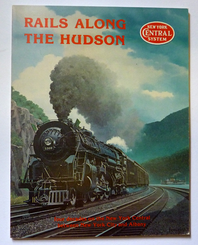 Image for Rails Along the Hudson: A Pictorial Review of Four Decades on the New York Central Between New York City and Albany