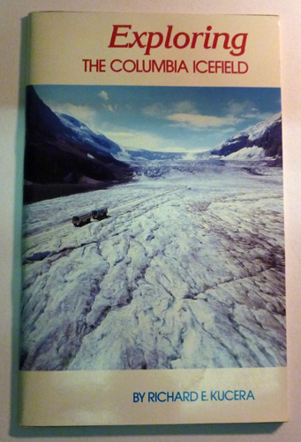 Image for Exploring the Columbia Icefield