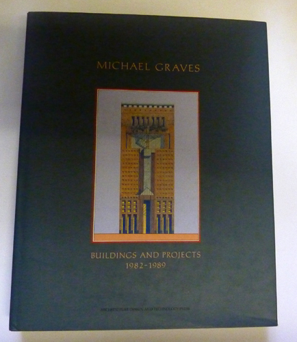 Image for Michael Graves: Buildings and Projects 1982-1989