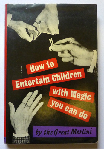 Image for How to Entertain Children with Magic You Can Do