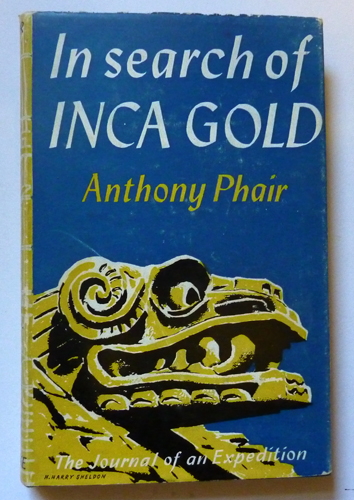 Image for In Search of Inca Gold: The Journal of an Expedition