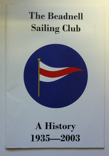 Image for The Beadnell Sailing Club. A History 1935-2003