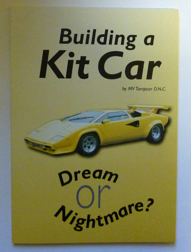 Image for Building a Kit Car. Dream or Nightmare?