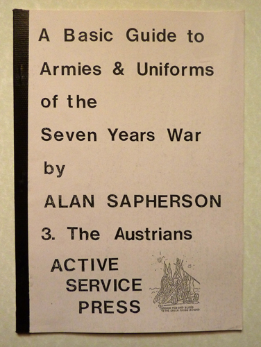 Image for A Basic Guide to Armies and Uniforms of the Seven Years War 3. The Austrians