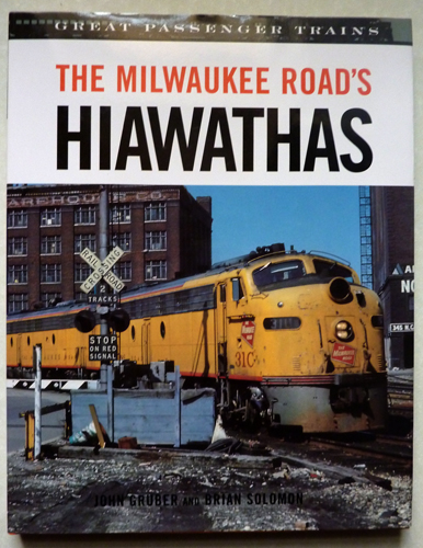 Image for Great Passenger Trains: The Milwaukee Road's Hiawathas