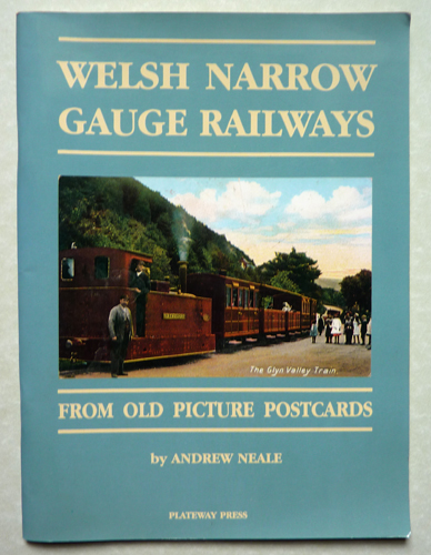 Image for Welsh Narrow Gauge Railways from Old Picture Postcards
