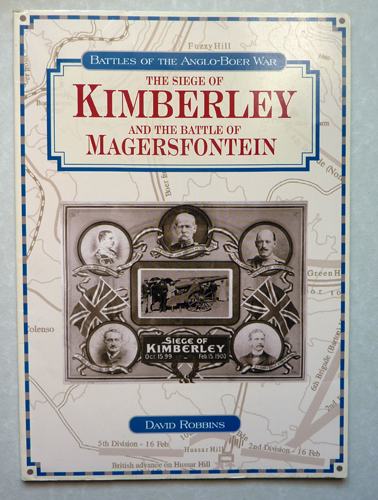 Image for Battles of the Anglo-Boer War: The Siege of Kimberley and the Battle of Magersfontein