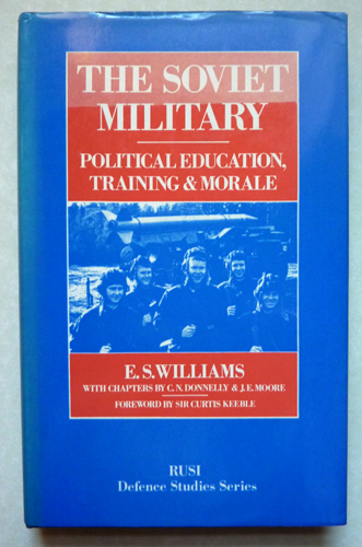 Image for The Soviet Military: Political Education, Training and Morale