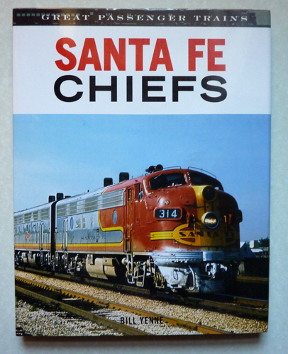 Image for Great Passenger Trains: Santa Fe Chiefs