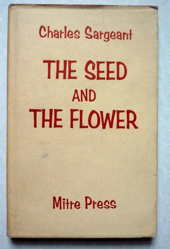 Image for The Seed and the Flower