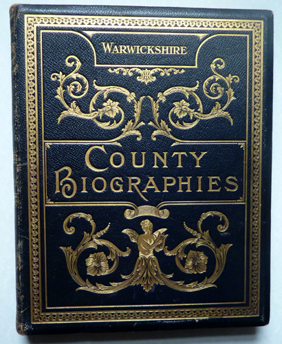 Image for Warwickshire: Historical, Descriptive and Biographical, in the Reign of King Edward VII