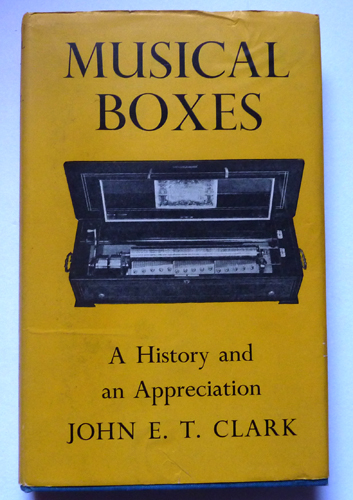 Image for Musical Boxes: A History and Appreciation