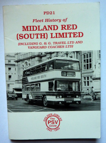 Image for PD21: Fleet History of Midland Red (South) Limited (including G. & G. Travel Ltd and Vanguard Coaches Ltd)