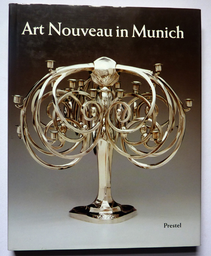 Image for Art Nouveau in Munich: Masters of Jugendstil, from the Stadtmuseum Munich, and Other Public and Private Collections