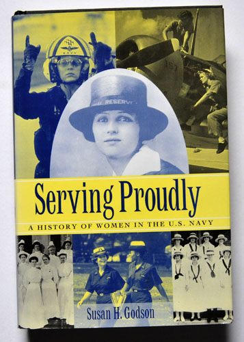 Image for Serving Proudly: A History of Women in the U. S. Navy