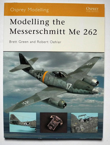 Image for Osprey Modelling No.12: Modelling the Messerschmitt Me 262: Modelling the Messerschmitt Me 262