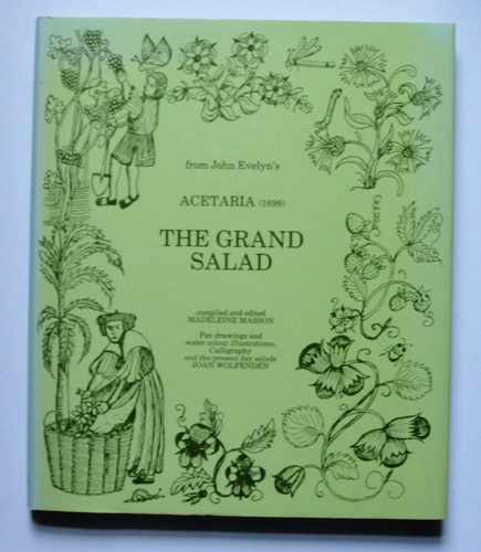 Image for The Grand Salad: From John Evelyn's Acetaria (1699)