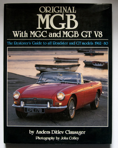 Image for Original MGB with MGC and MGB GT V8. The Restorers Guide to All Roadster and GT Models 1962-80