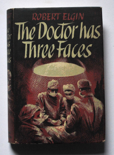 Image for The Doctor Has Three Faces: A Novel