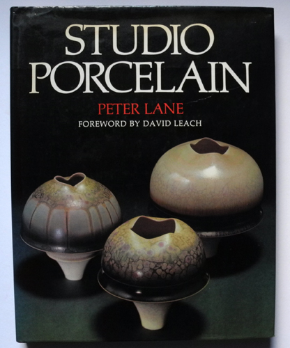 Image for Studio Porcelain: Contemporary Design and Techniques