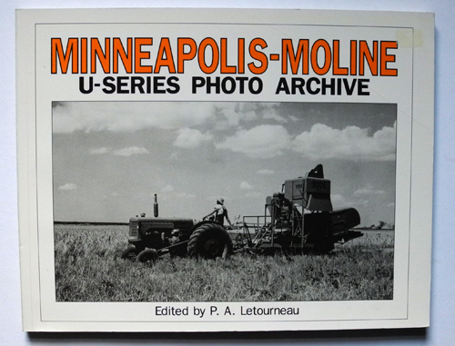 Image for Minneapolis-Moline U Series Photo Archive: Photographs from the Minneapolis-Moline Company Records