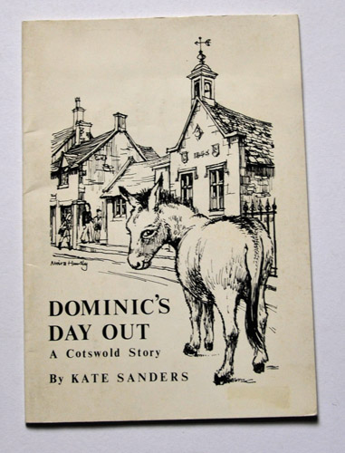 Image for Dominic's Day Out: A Cotswold Story. An Amusing Story of a Donkey's First Day at School