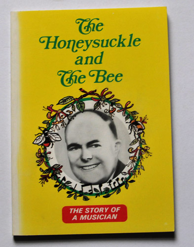 Image for The Honeysuckle and the Bee: The Story of a Musician
