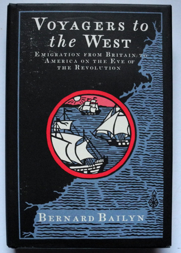 Image for Voyagers to the West: Emigration from Britain to America on the Eve of the Revolution