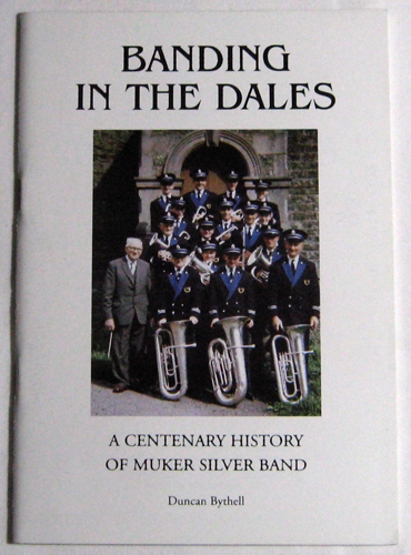 Image for Banding in the Dales: A Centenary History of Muker Silver Band