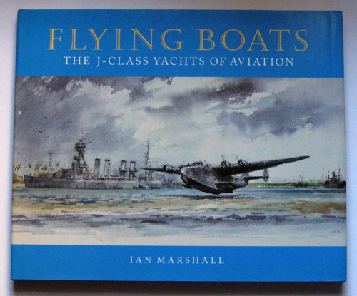 Image for Flying Boats: The J-Class Yachts of Aviation