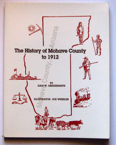 Image for The History of Mohave County to 1912