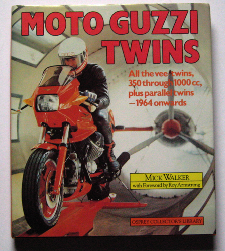 Image for Osprey Collector's Library: Moto Guzzi Twins: All V-Twins, 350 through 1000cc, plus Parallel Twins - 1964 Onward