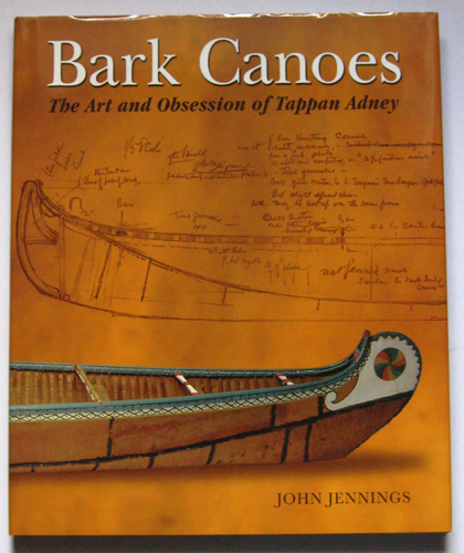Image for Bark Canoes: The Art and Obsession of Tappan Adney