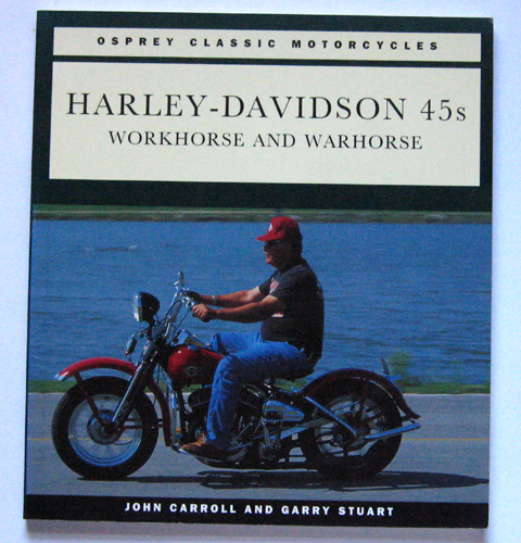 Image for Osprey Classic Motorcycles: Harley-Davidson 45s: Warhorse and Workhorse