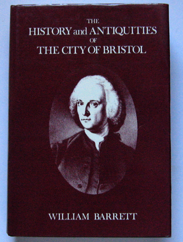 Image for The History and Antiquities of the City of Bristol