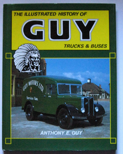 Image for The Illustrated History of Guy Trucks & Buses