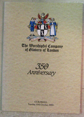Image for The Worshipful Company of Glovers of London. 350th Anniversary. Guildhall Tuesday 10th October 1989