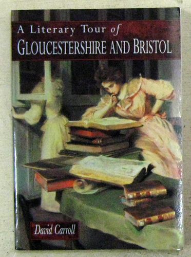 Image for A Literary Tour of Gloucestershire and Bristol