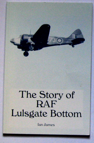 Image for The Story of RAF Lulsgate Bottom