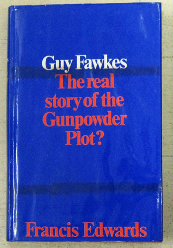 Image for Guy Fawkes: The Real Story of the Gunpowder Plot?
