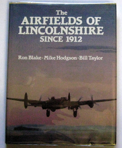 Image for The Airfields of Lincolnshire Since 1912