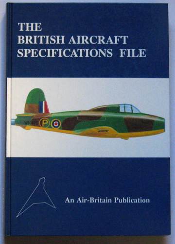 Image for The British Aircraft Specifications File: British Military and Commercial Aircraft Specifications 1920 - 1949