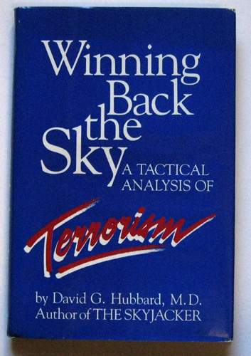 Winning Back the Sky: A Tactical Analysis of Terrorism