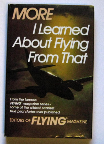 More I Learned About Flying from That