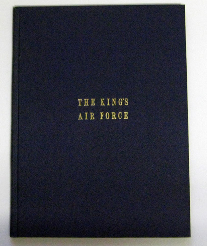 The King's Air Force: Its Story in Word and Picture BOUND WITH The King's Air Force: Britain's Flying Power Today