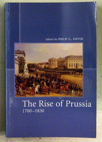 Image for The Rise of Prussia 1700 - 1830